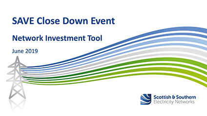 SAVE Closedown Session 1F – Network Investment Tool